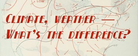 Warum Wetter und Klima zwei paar Schuhe sind (und was US-Medien uns voraus haben)