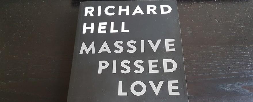 Richard Hell II: Massive Pissed Love