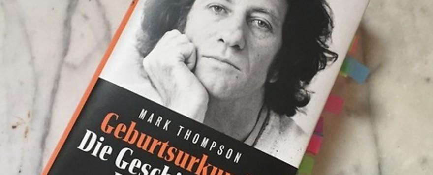 Mit einer Geburtsurkunde erzählen. Mark Thompsons Biographie über Danilo Kiš.  Biografien #1