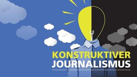 Konstruktiver Journalismus: Journalismus, der nach Lösungen sucht