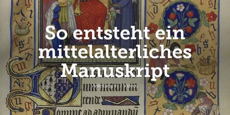 So entsteht ein mittelalterliches Manuskript