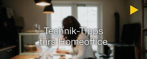 Technik-Tipps fürs Homeoffice
