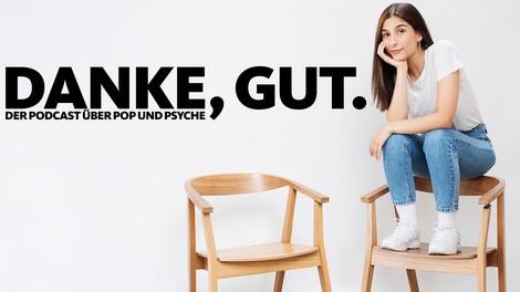 Danke, gut – ein neuer Podcast zu psychischer Gesundheit