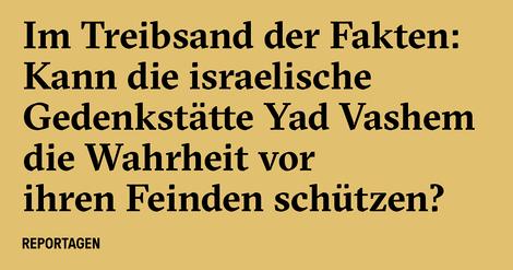 Das Yad Vaschem muss Kopien sichern – über die Zukunft der Wahrheit